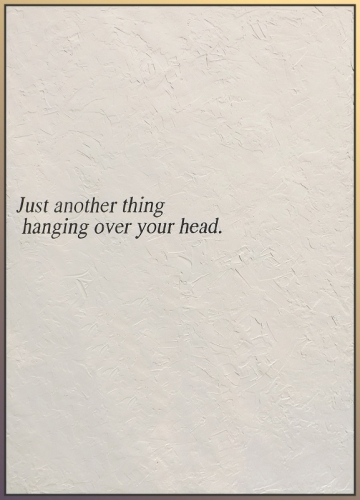Just Another Thing Hanging Over Your Head