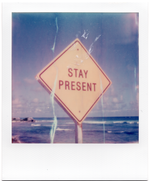 Stay Present